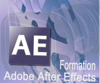 Conception de montages vidéo avec Adobe After Effects - Nancy - Organisme de formation Lorraine