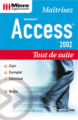 Access 2002 collection Tout de suite - MOSAIQUE Informatique - 54 - Nancy - www.mosaiqueinformatique.com
