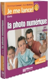 La photo numérique (seconde édition) - Collection Je me lance - Auteurs : Dominique LEROND et Alain MATHIEU - Nombre de pages : 240 pages - ISBN : 978-2-7429-6404-8 - EAN : 9782742964048 - Référence Micro Application : 7404