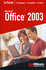 Office 2003 - Collection Le Poche - Auteurs : Mosaique Informatique (Dominique LEROND et Alain MATHIEU) - Nombre de pages : 448 pages - ISBN : 978-2-7429-3172-9 - EAN : 9782742931729 - Référence Micro Application : 4172