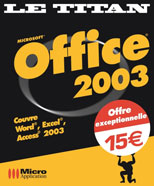 Office 2003 - Collection Le titan - Auteurs : Eric FAGAULT - Céline SPARFEL - Dominique LEROND - Alain MATHIEU - Nombre de pages : 960 pages - ISBN : 978-2-7429-3625-0 - EAN : 9782742936250 - Référence Micro Application : 4625